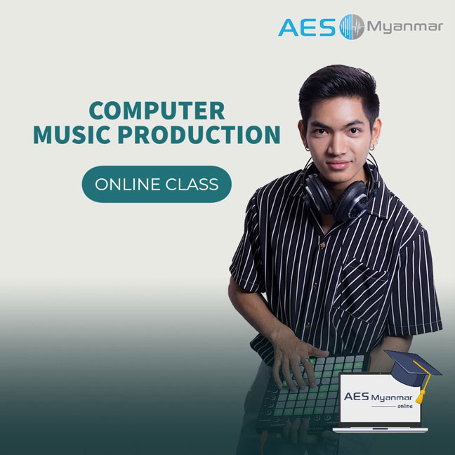 AES Myanmar Computer Music Production Online